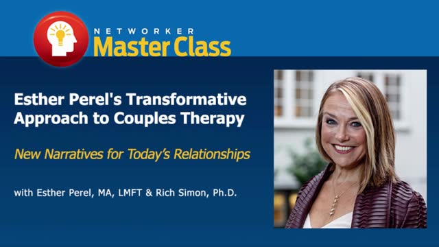 47f6285ef6ba Esther Perel s Transformative Approach to Couples Therapy In Action